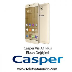 Casper Via A1 Plus Ekran Değişimi
