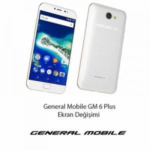 General Mobile 6 Plus Ekran Değişimi