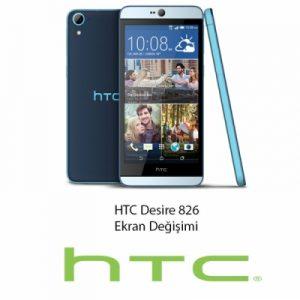 HTC Desire 826 Ekran Değişimi