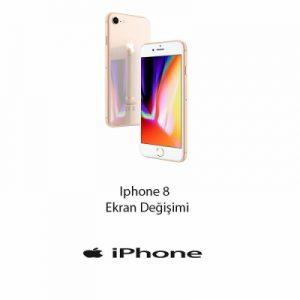 iPhone 8 Ekran Değişim