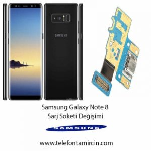 Samsung Galaxy Note 8 Sarj Soket Değişimi