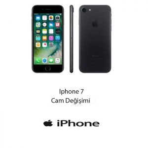 İPHONE 7 CAM DEĞİŞİMİ
