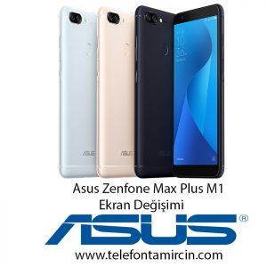 Asus Zenfone Max Plus M1 Ekran Değişimi