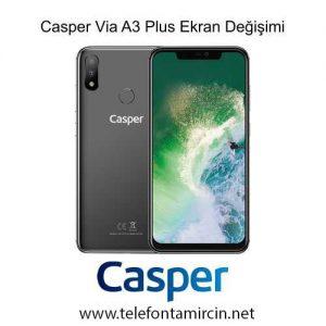 Casper Via A3 Plus Cam Değişimi