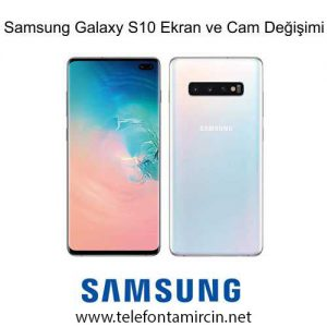 Samsung Galaxy S10 Plus Cam Değişimi